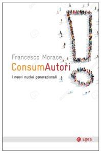 Il testo di F. Morace incentrato sull'evoluzione del consumatore
