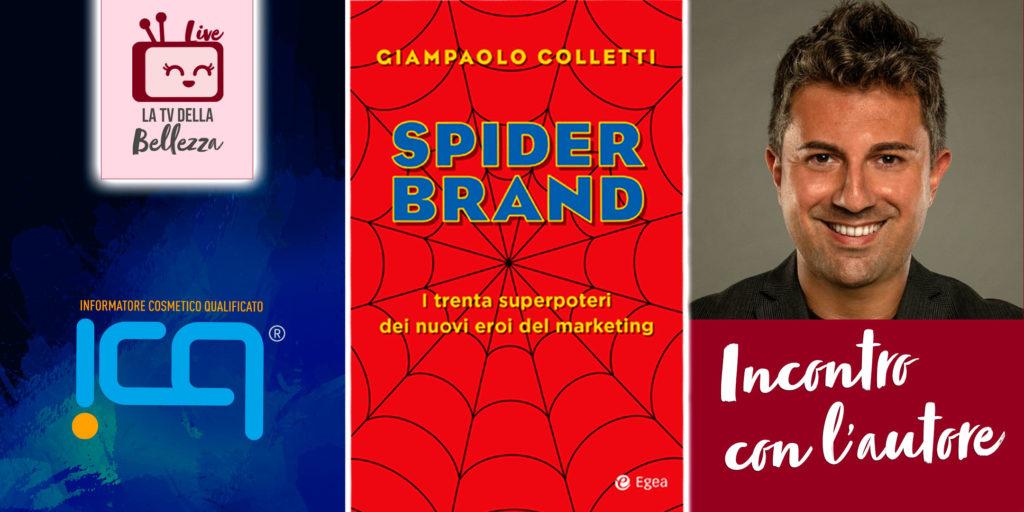 SpiderBrand - il nuovo marketing per dichiarare il proprio posto nel mondo